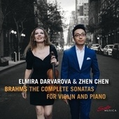 Brahms: Complete Sonatas for Violin & Piano by Elmira Darvarova