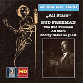 All That Jazz, Vol. 112: All Stars - Bud Freeman by Various Artists