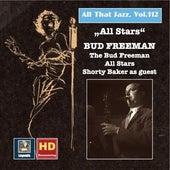 All That Jazz, Vol. 112: All Stars - Bud Freeman de Various Artists