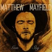 Gun Shy by Matthew Mayfield