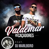 Valdemar by Os Caçadores