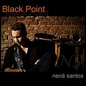 Black Point Nenê Santos de Nenê Santos