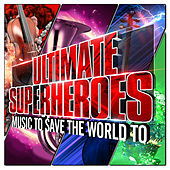 Ultimate Superheroes by Robert Ziegler