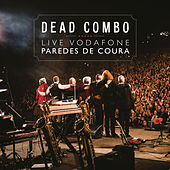 Dead Combo Ao Vivo no Vodafone Paredes de Coura 2018 by Dead Combo