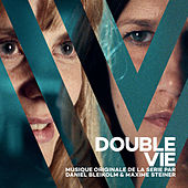 Double Vie (Original Serie Soundtrack) von Daniel Bleikolm