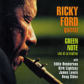 Green Note (Live at La Fenêtre) by Ricky Ford Quintet