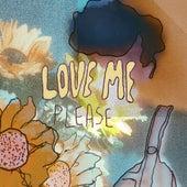 Love Me Please by Octavio