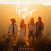 Tides by Gone West