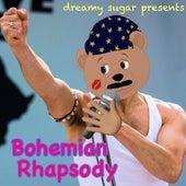 Bohemian Rhapsody de Dreamy Sugar