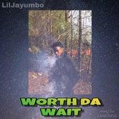 Worth da Wait von LilJayumbo