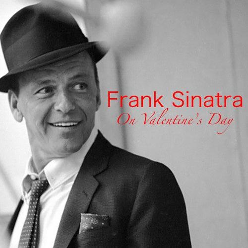Frank Sinatra On Valentine's Day de Frank Sinatra