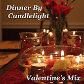 Dinner By Candlelight Valentine's Mix von Various Artists
