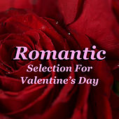 Romantic Selection For Valentine's Day de Various Artists