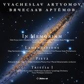 Artyomov: In Memoriam, Lamentations, Pietà & Tristia I de Various Artists