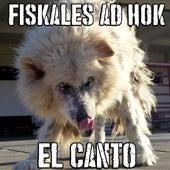 El Canto de Fiskales Ad Hok