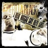Real Niggaz Say Real Shit Vol. 1 by DJ ILL WILL, DJ Rampage, Guerilla Black