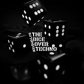 The dice over techno by Dj tomsten