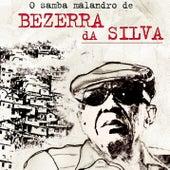 O Samba Malandro de Bezerra da Silva de Bezerra Da Silva