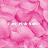 Pure Pink Noise 2018 de BodyHI