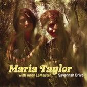 Savannah Drive by Maria Taylor