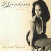Recordações by Karina Ramos