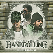 Bankrolling (feat. LV Tha Don) de Telly Mac