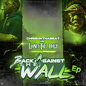 Back Against The Wall - EP von Chris on tha Beat