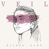 Wicked Game by Veil