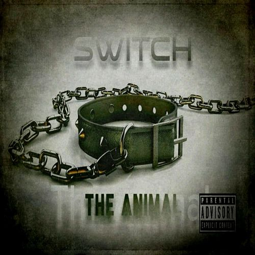 The Animal by Switch