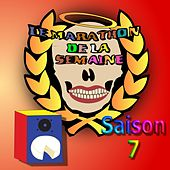 Le marathon de la semaine (Saison 7) by Camembert Au Lait Crew