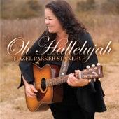 Oh Hallelujah de Hazel Parker Stanley