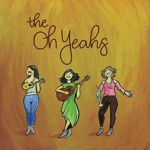 The Oh Yeahs de The Oh-Yeahs