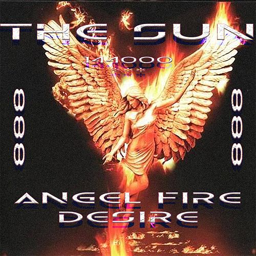 Angel Fire Desire by The Sun