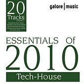 Essentials of 2010: Tech-House by Various Artists