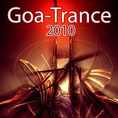 Goa-Trance 2010 by Various Artists