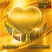 Now That We Found Love by Rayvon