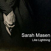 Like Lightning by Sarah Masen