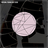 Physical Techno Best 2018 - EP de Various Artists