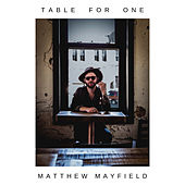 Table for One by Matthew Mayfield