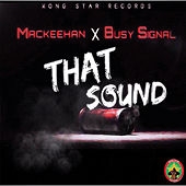 That Sound by Mackeehan