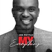My Everything by Joe Mettle