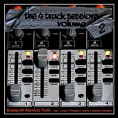 The 4 Track Sessions, Vol. 2 (feat. J Gray, Penjamin Franklin, Stephen Goodson) de Grades of Absolute Truth