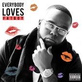 Everybody Loves Fatboy de Fatboy Shaw