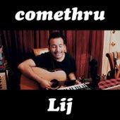 Comethru von Lij