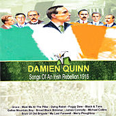 Songs of an Irish Rebellion 1916 by Damien Quinn