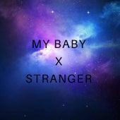 My Baby / Stranger by Ky-Mani Marley
