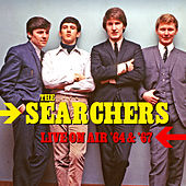 Live On AIr '64 & '67 de The Searchers