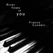 River Flows in You by Fran Cundari