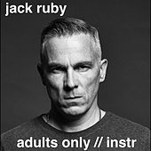 Adults Only (Instrumental) by Jack Ruby