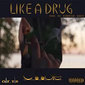 Like a Drug by C Note